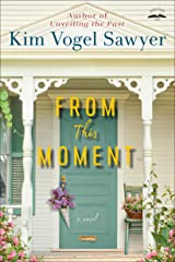 From This Moment: A Novel Kindle Edition