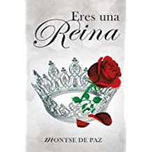 Eres una reina (Spanish Edition) Mar 24, 2016
