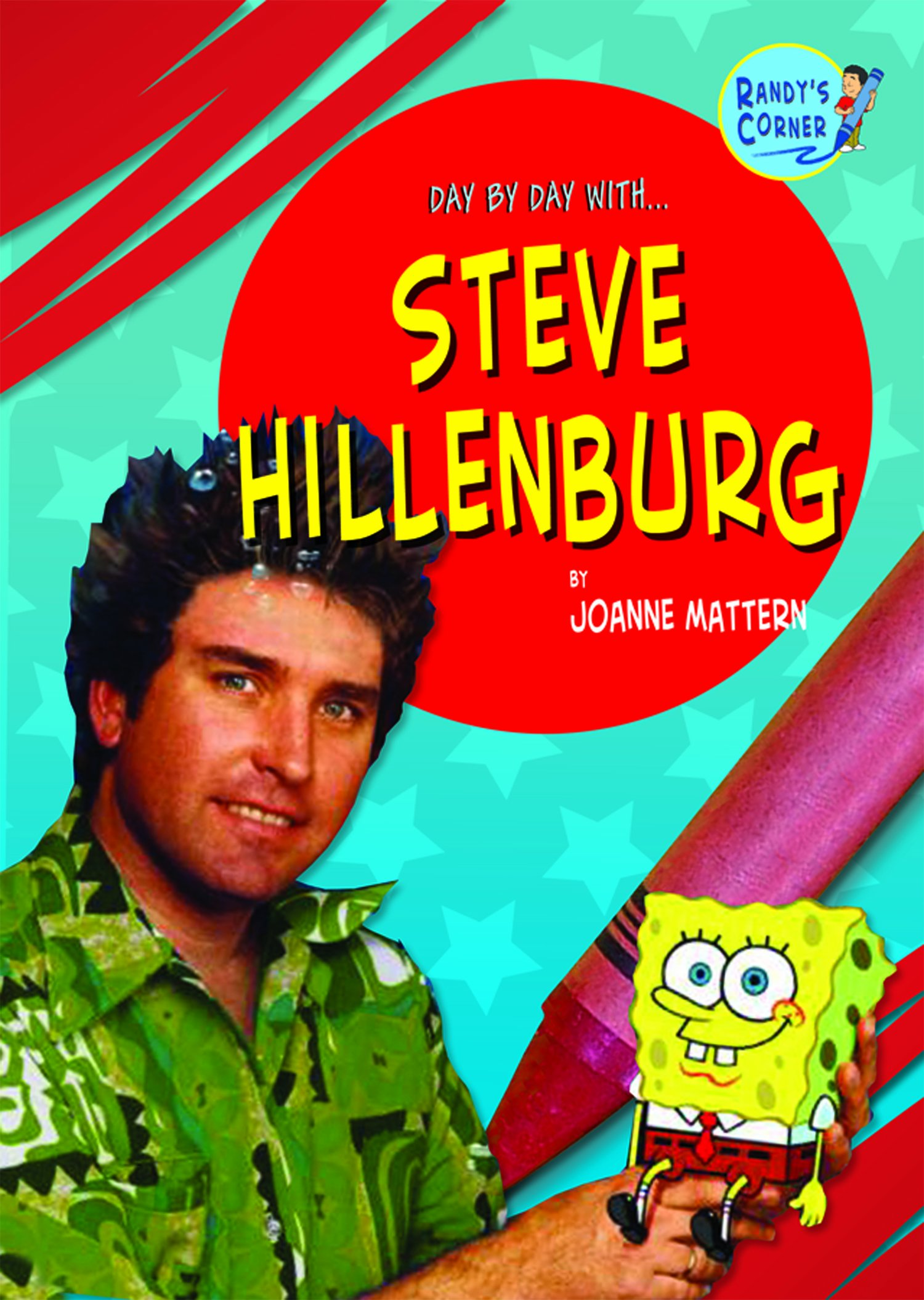 Steve Hillenburg (Randy's Corner: Day by Day with ...)