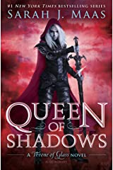 Queen of Shadows (Throne of Glass series Book 4) Kindle Edition