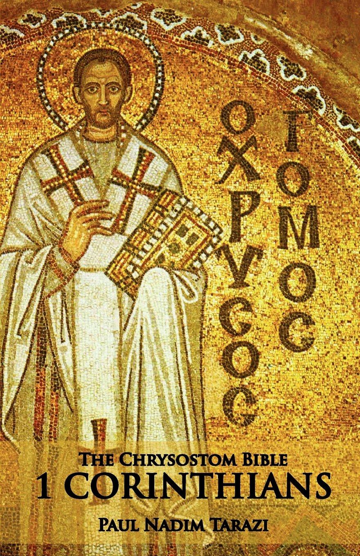 Download The Chrysostom Bible - 1 Corinthians: A Commentary PDF