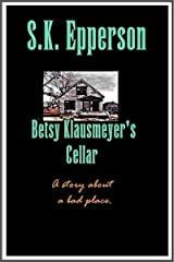 Betsy Klausmeyer's Cellar Kindle Edition