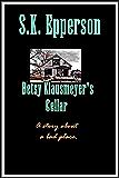 Betsy Klausmeyer's Cellar
