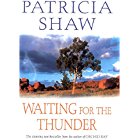 Waiting for the Thunder: A vivid Australian saga of strength and survival