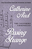 Passing Strange (The Calleshire Chronicles Book 9)