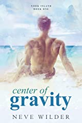 Center of Gravity: Nook Island Book 1 (Nook Island Series) Kindle Edition