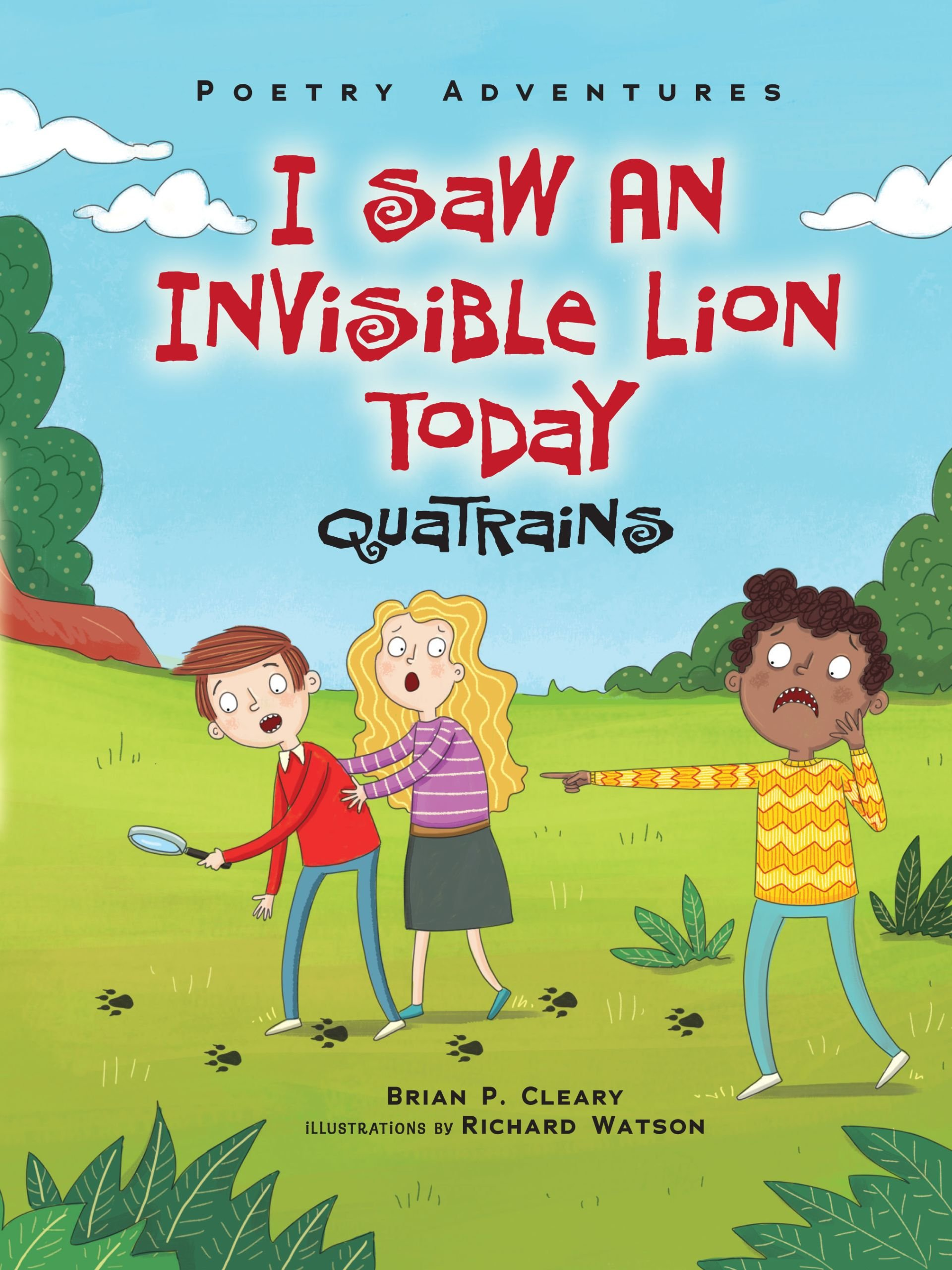 I Saw an Invisible Lion Today: Quatrains (Poetry Adventures)