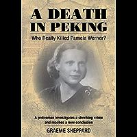 A Death in Peking: Who Killed Pamela Werner