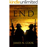 War Without End (Surviving the Dead Book 9)