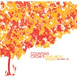 Films About Ghosts (The Best Of Counting Crows) (UK Only Version)