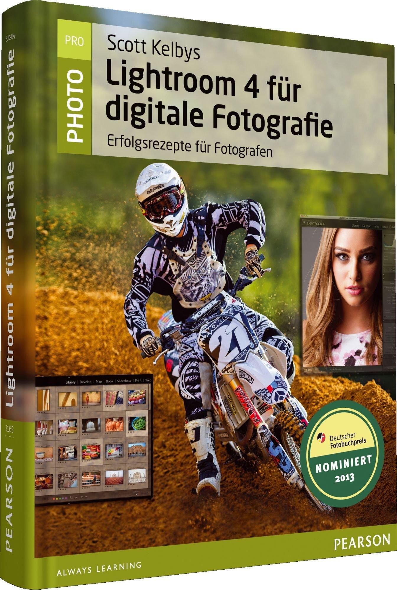Scott Kelbys Lightroom 4 für digitale Fotografie (Pearson Photo) Gebundenes Buch – 1. September 2012 Addison-Wesley Verlag 382733165X Anwendungs-Software Digitalkamera