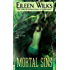 Mortal Sins (World of the Lupi Book 5)
