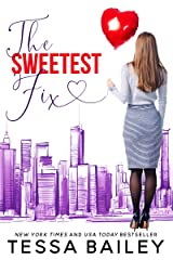 The Sweetest Fix (English Edition) eBook Kindle