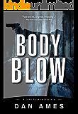 Body Blow (A Hardboiled Private Investigator Mystery Series): John Rockne Mysteries 6