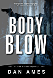 Body Blow (A Hardboiled Private Investigator Mystery Series): John Rockne Mysteries 6