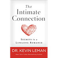 The Intimate Connection: Secrets to a Lifelong Romance (English Edition)