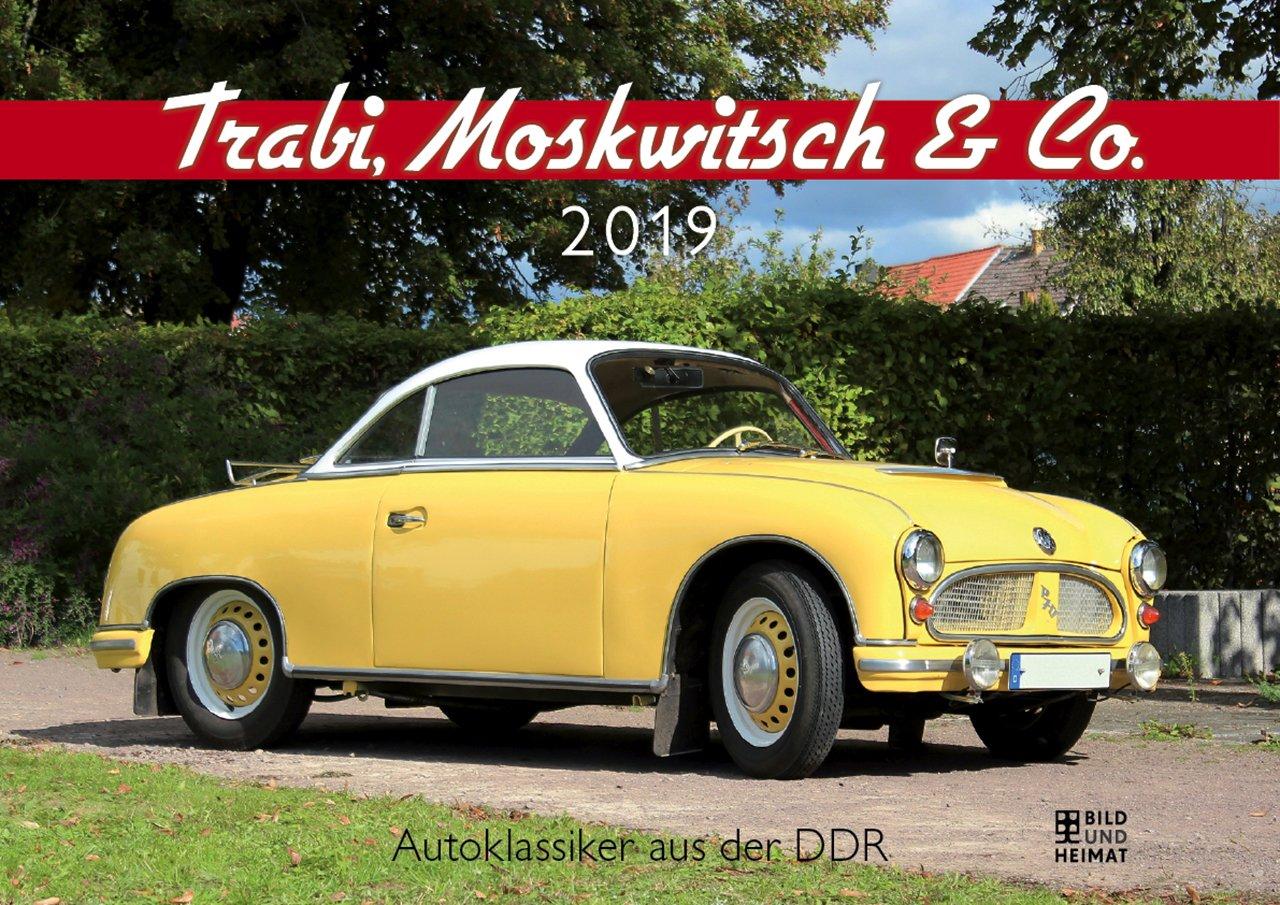 Trabi, Moskwitsch & Co. 2019: Autoklassiker aus der DDR