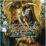 Bach : Johannes-Passion (Passion selon Saint Jean)