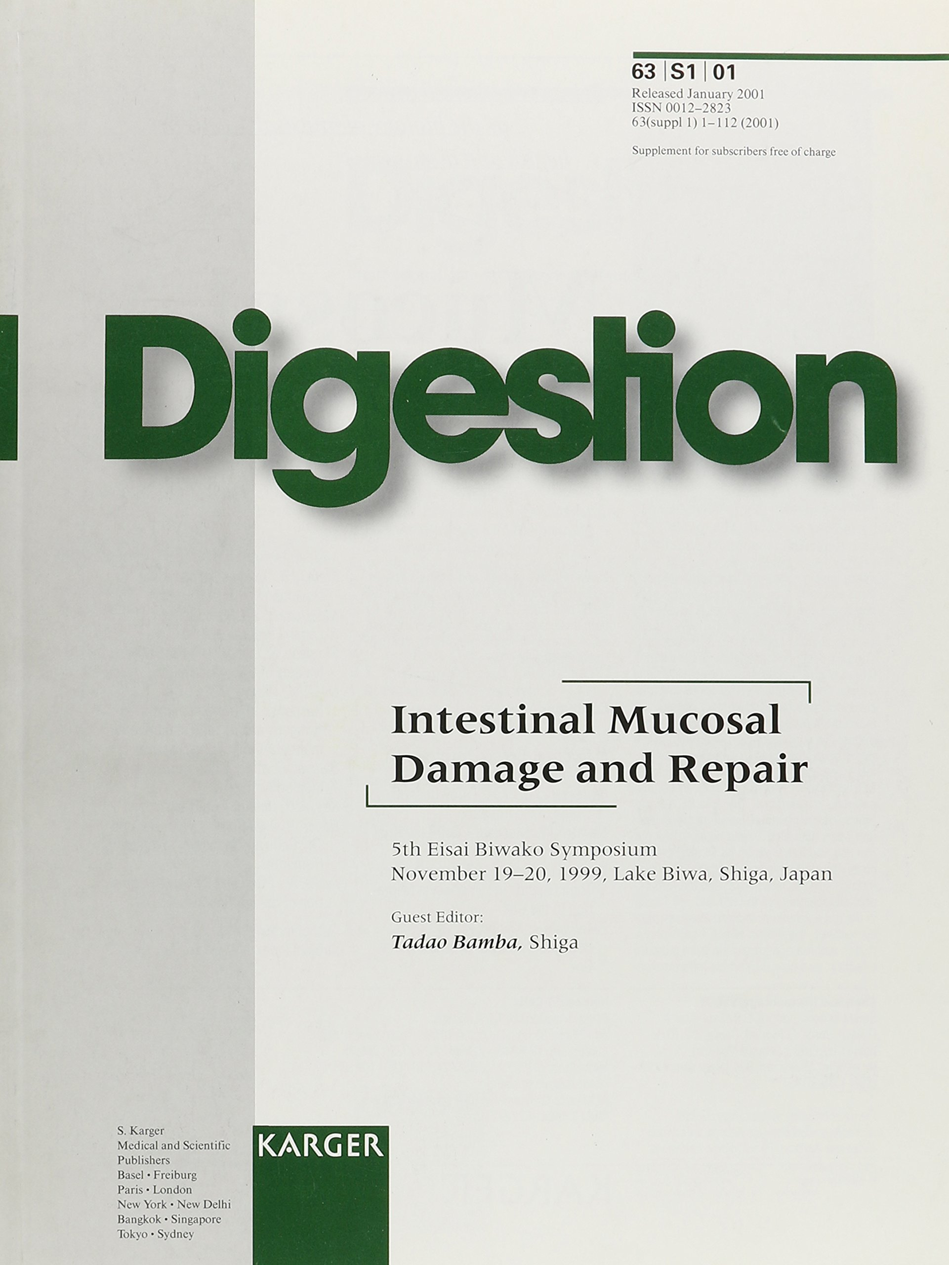 Read Online Intestinal Mucosal Damage and Repair: 5th Eisai Biwako Symposium, Lake Biwa, Shiga, Japan, November 1999 (Digestion) pdf
