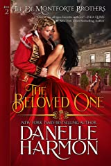 The Beloved One (The De Montforte Brothers Book 2) Kindle Edition