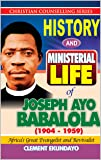 History and Ministerial Life of Apostle Joseph