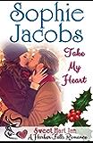 Take My Heart: Sweet Hart Inn (A Harbor Falls Romance Book 3)