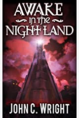Awake in the Night Land Kindle Edition