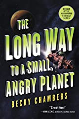 The Long Way to a Small, Angry Planet (Wayfarers Book 1) Kindle Edition