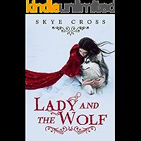 Lady and the Wolf: A Werewolf Shifter Saga (English Edition)