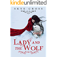 Lady and the Wolf: A Werewolf Shifter Saga