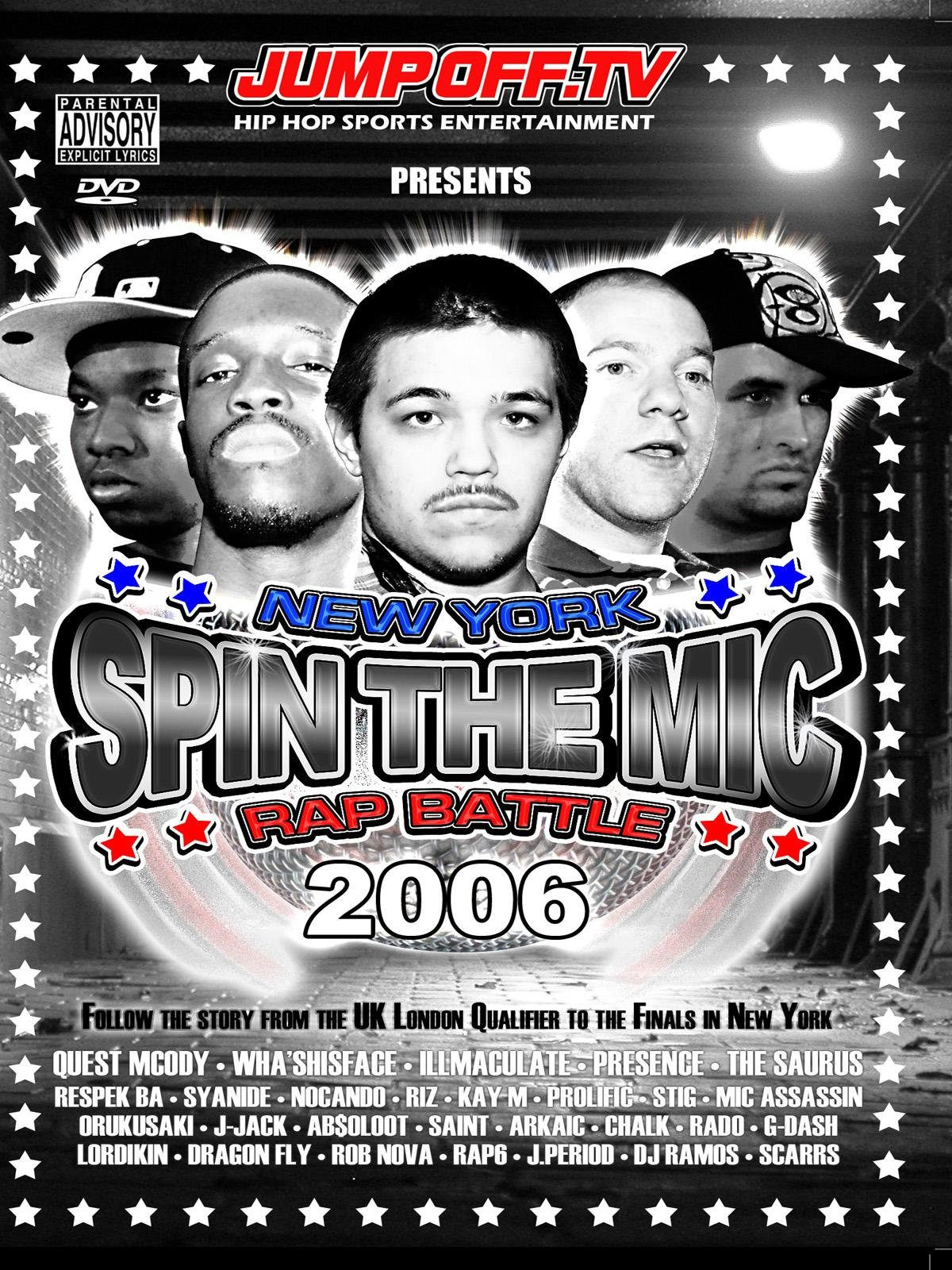 SPIN THE MIC: New York Rap Battle 2006 Part 2 - ''The Battles'' by