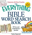 The Everything Bible Word Search Book: 150 fun and inspirational puzzles