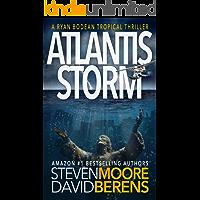 Atlantis Storm: A Ryan Bodean Tropical Thriller
