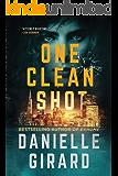 One Clean Shot: A Gripping Suspense Thriller (Rookie Club Book 2)