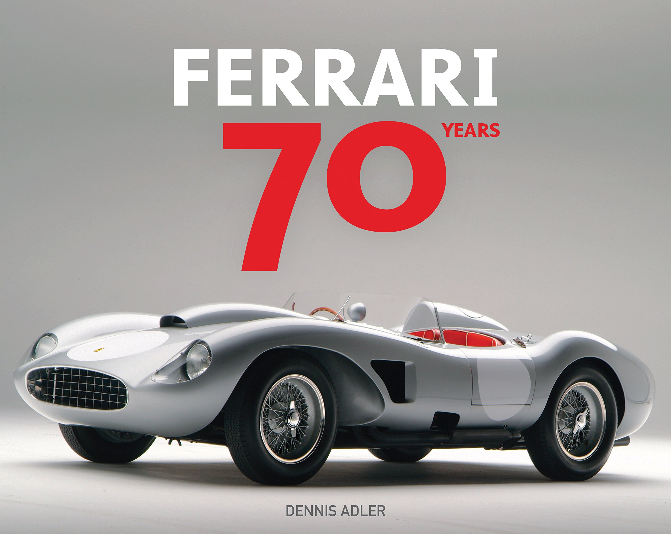 Ordinaire Ferrari 70 Years: Dennis Adler, Luigi Chinetti: 9780760351895: Amazon.com:  Books