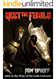 Meet the Family (Wine of the Gods Book 38)
