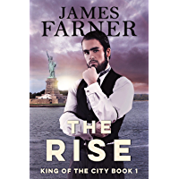 The Rise (King of the City Trilogy Book 1)