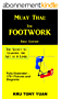 Muay Thai: The Footwork: The Secret to Learning the Art of 8 Limbs (English Edition)