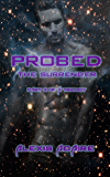 Probed: The Surrender: (Shapeshifter Alien With Multiple Partners MMMF - Paranormal SciFi)