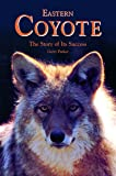 Eastern Coyote: The Story of Its Success