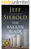 The Bakken Blade: A Zeke Traynor Mystery