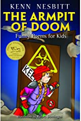 The Armpit of Doom: Funny Poems for Kids Kindle Edition