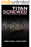Titan Screwed: Lost Smiles, Stunners and Screwjobs