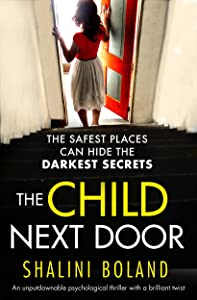 The Child Next Door: An unputdownable psychological thriller with a brilliant twist