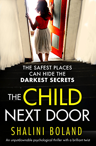 The Child Next Door: An unputdownable psychological thriller with a brilliant twist (English Edition)