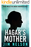 Hagar's Mother (The Bridge Daughter Cycle Book 2)