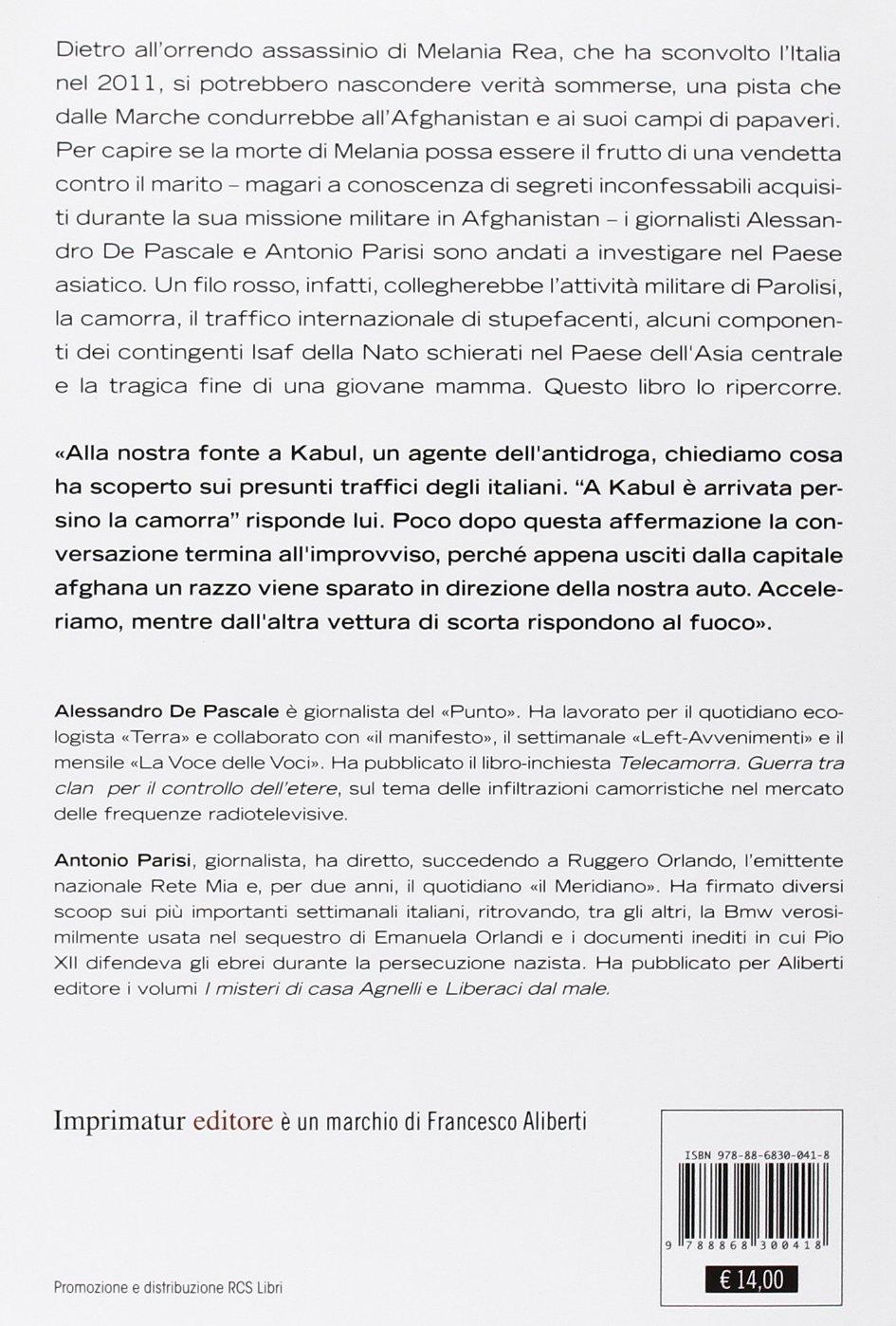Il caso Parolisi. : Sesso, droga e Afghanistan (Saggi) (Italian Edition)