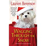 Wagging through the Snow (A Melanie Travis Mystery Book 21)