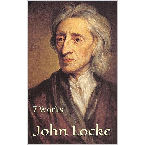 john locke 7 works kindle edition by john locke william popple