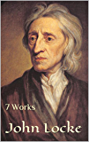 John Locke: 7 Works (English Edition)